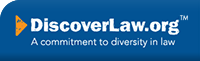 Discover Law logo. Learn more about opportunities for racially and ethnically diverse college students in the field of law.